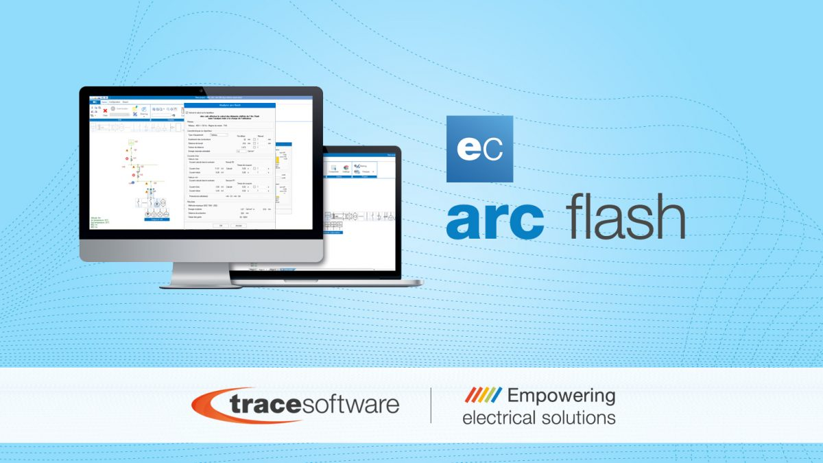 Trace Software International lance le module arc flash d'elec calc™ 2018