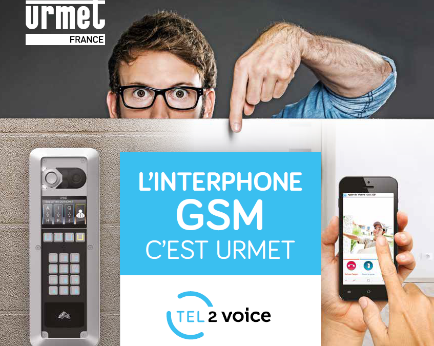 L'INTERPHONE GSM C'EST URMET