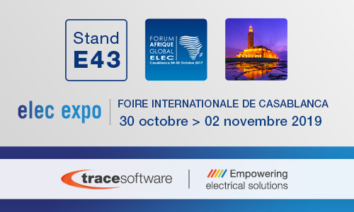 Trace Software International participe à l'événement Elec Expo 2019 à Casablanca au Maroc
