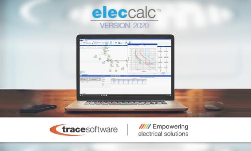 Trace Software lance la version 2020 du logiciel de calcul électrique elec calc™
