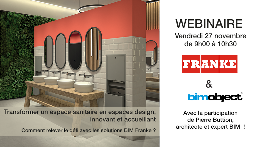 Webinaire Créer un espace sanitaire accueillant et design avec les solutions BIM Franke Water Sysems