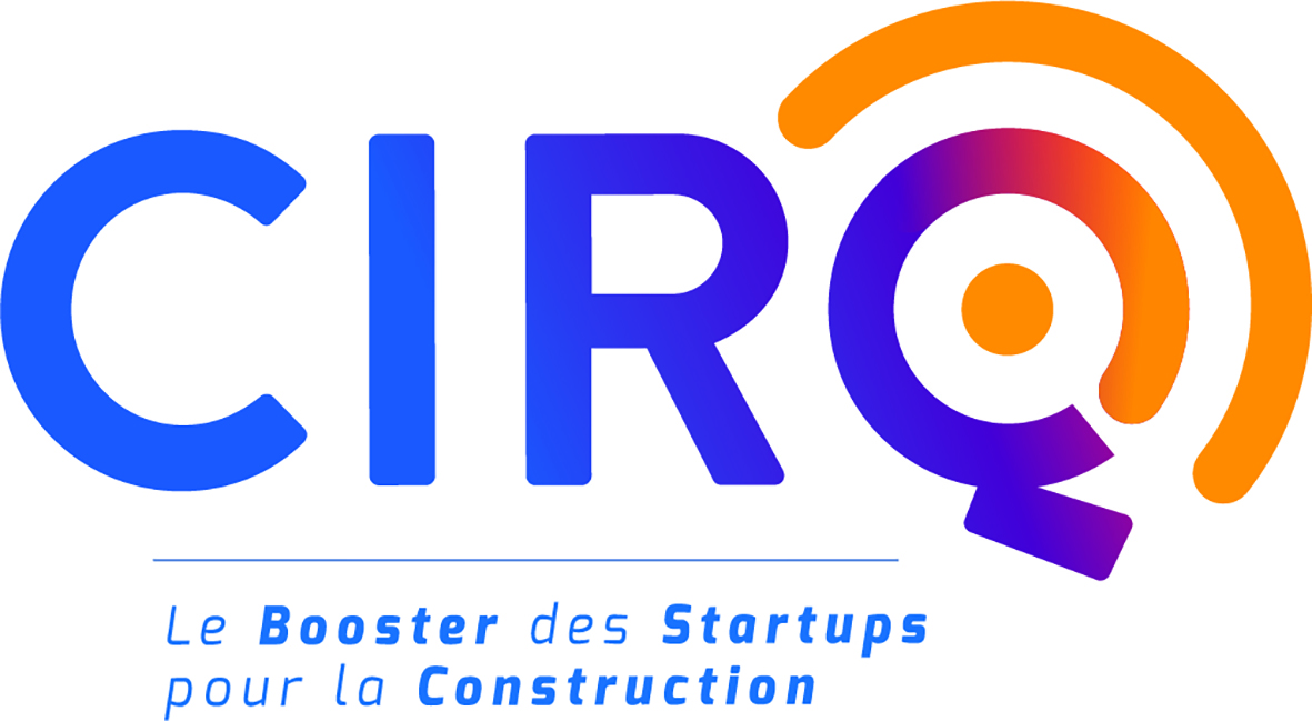 Naissance – startup et bâtiment : CIRQ, le booster des startups pour la construction