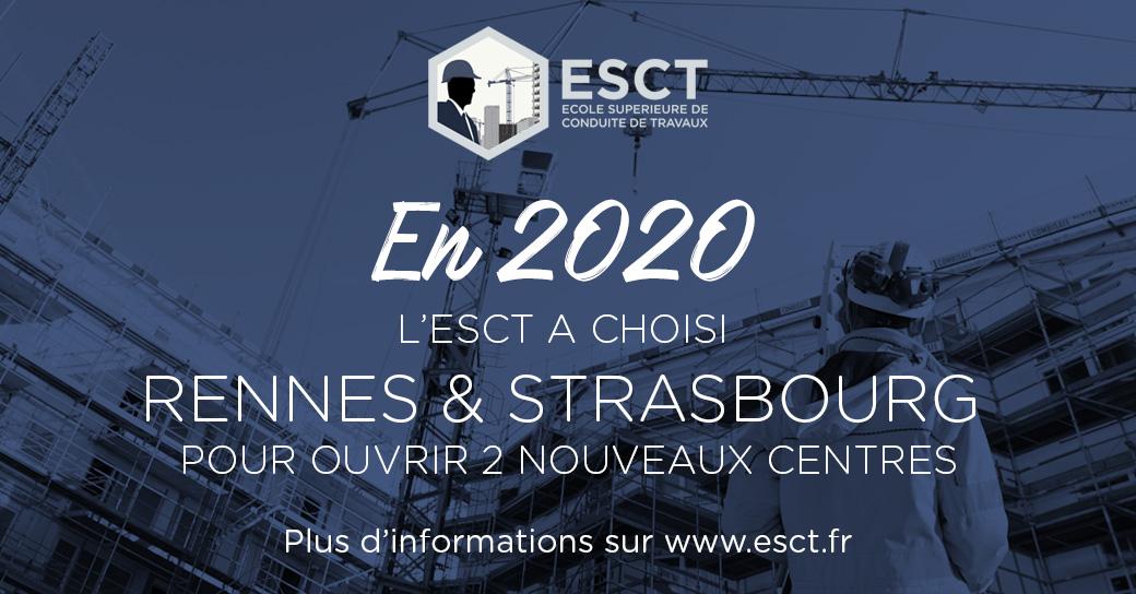 En 2020, l'ESCT s'implantera à Rennes et à Strasbourg