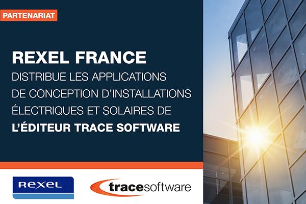 Partenariat Rexel - Trace Software