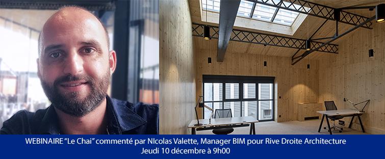 Webinaire : Nicolas Valette, Manager BIM présentera le projet le Chai lors du Jeudi Prescription LIVE !